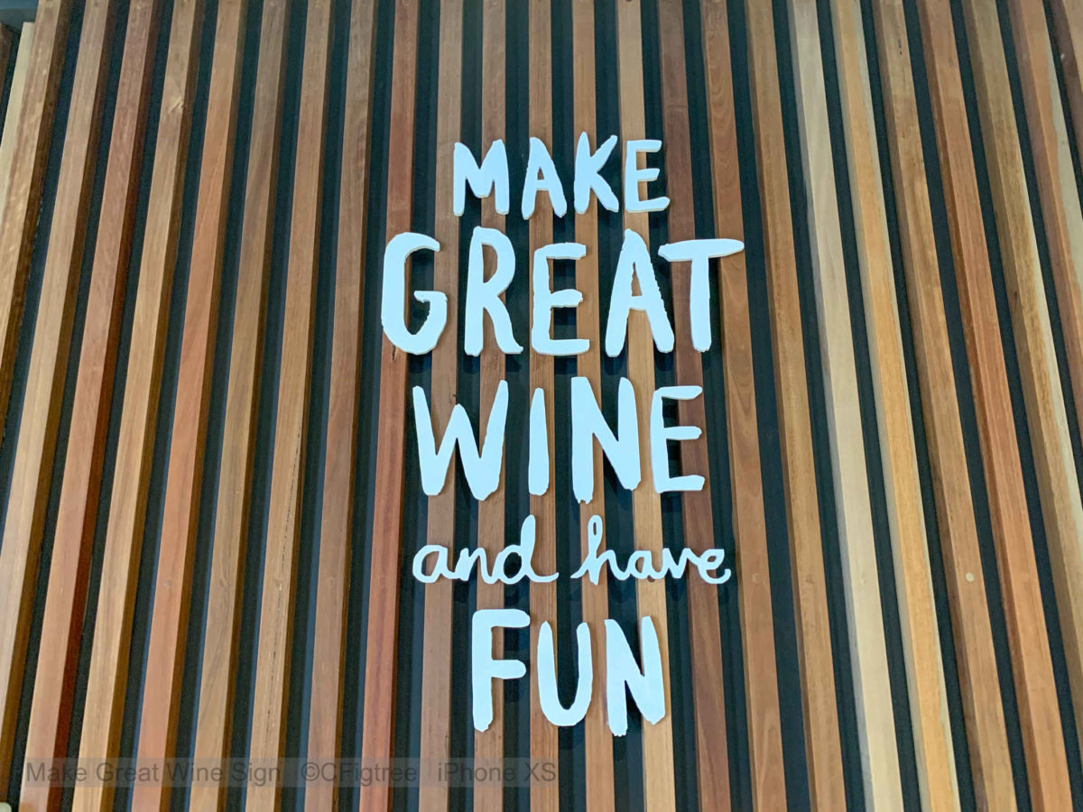 "Brokenwood slogan, ""Make Great Wine and have fun"""